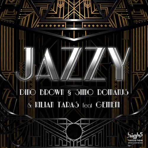 Dino Brown, Simo Romanus & Kilian Taras Feat. Gemeni - Jazzy
