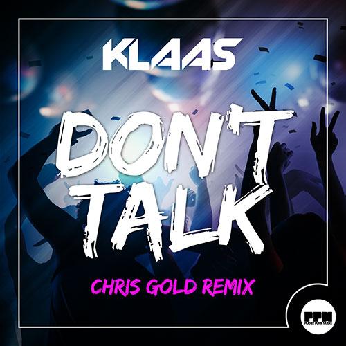 Klaas – Don't Talk (Remixes)