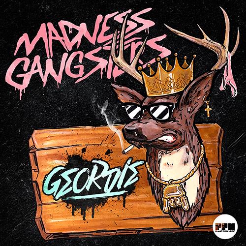 Madness Gangsters - Geordie