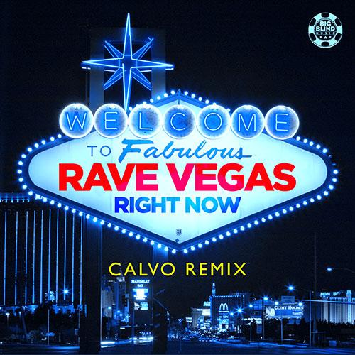 Rave Vegas – Right Now