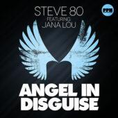 Steve 80 ft. Jana Lou – Angel in Disguise