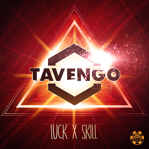 Tavengo – Luck x Skill