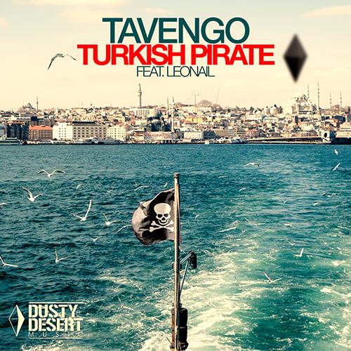 Tavengo Feat. Leonail – Turkish Pirate