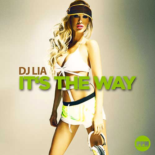 DJ Lia – It's the Way