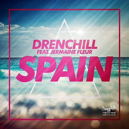 Drenchill feat. Jermaine Fleur - Spain