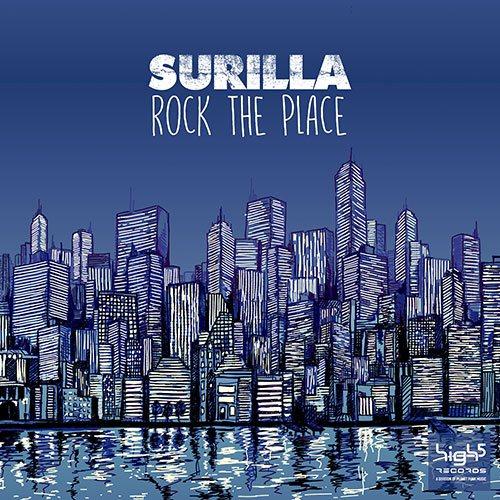 Surilla – Rock the Place