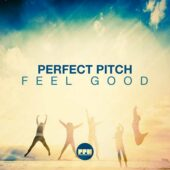 Perfect Pitch - Feel Good
