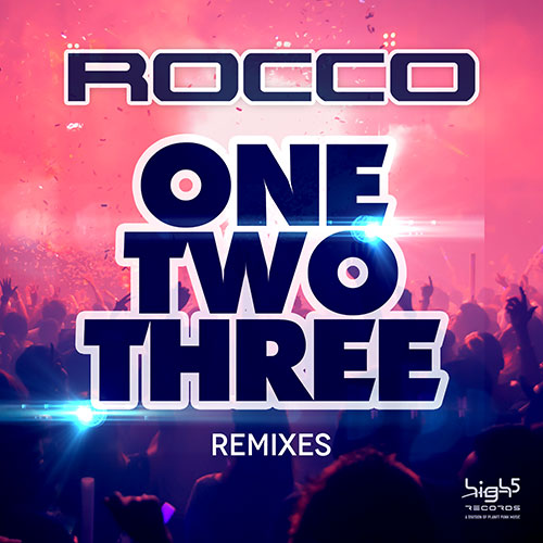 Rocco - One Two Three (Remixes)