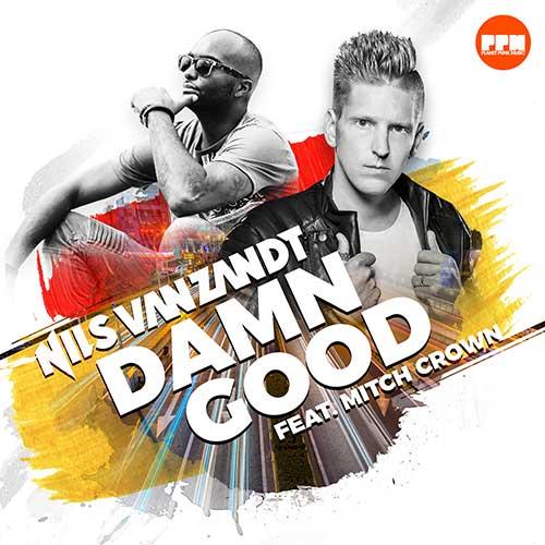 Nils van Zandt feat. Mitch Crown – Damn Good