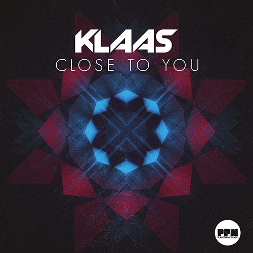 Klaas – Close To You