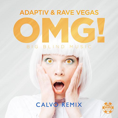 Adaptiv & Rave Vegas - OMG