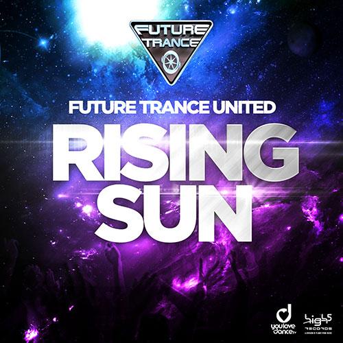 Future Trance United – Rising Sun