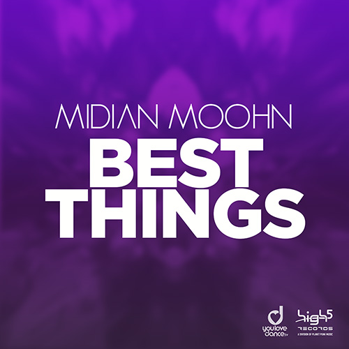 Midian Moohn – Best Things