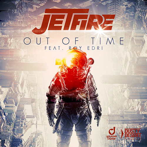 Jetfire feat. Roy Edri – Out Of Time