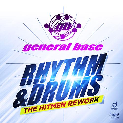 General Base – Rhythm & Drums (The Hitmen Rework)
