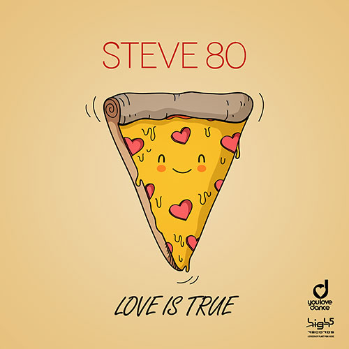 Steve 80 – Love is True