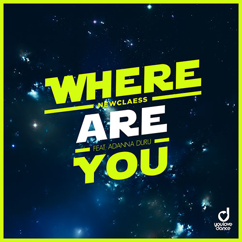 Newclaess feat. Adanna Duru – Where are you