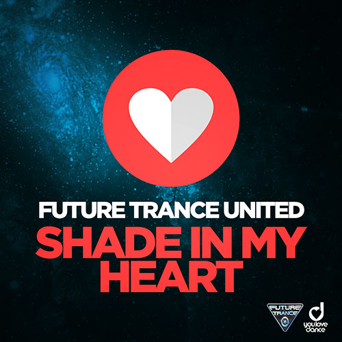 Future Trance United – Shade in my heart