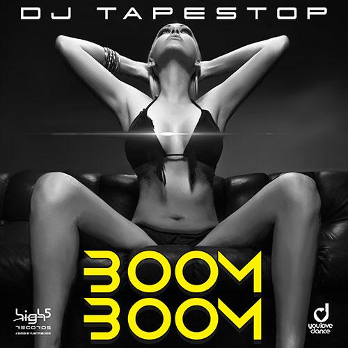 Dj Tapestop – Boom Boom