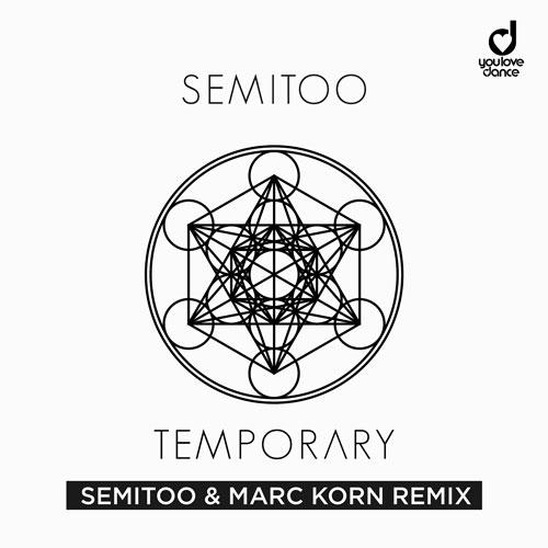 Semitoo – Temporary (Semitoo & Marc Korn Remix)