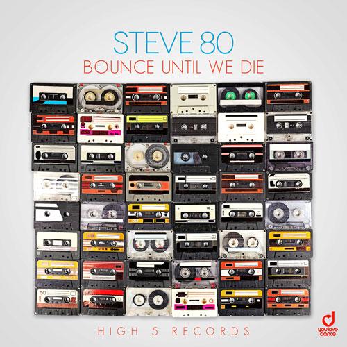 Steve 80 – Bounce until we die