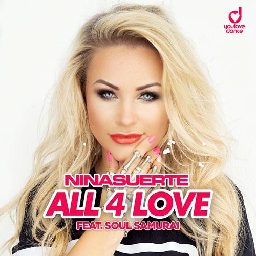 Nina Suerte feat Soul Samurai – All 4 Love