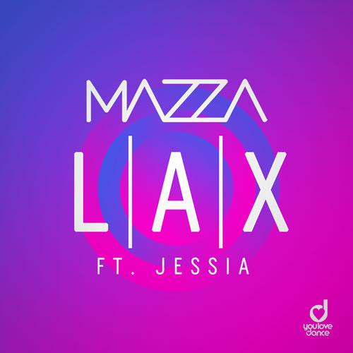 Mazza ft. Jessia - Lax
