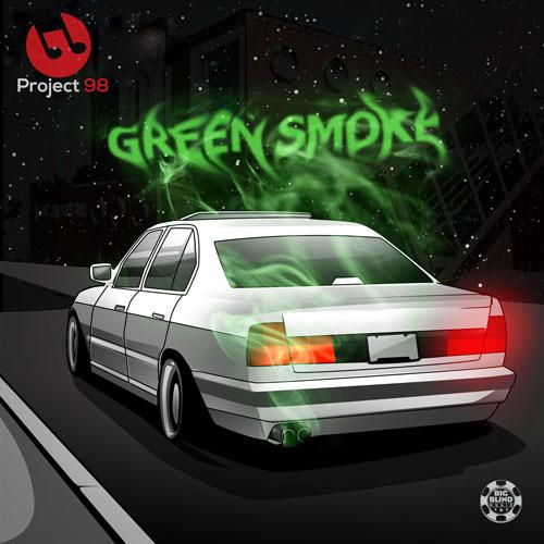 Project 98 – Green Smoke