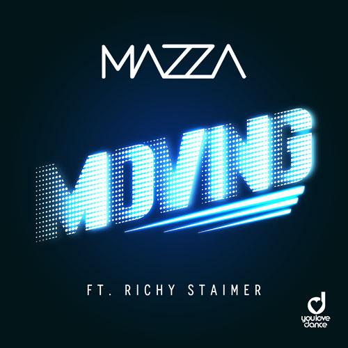 Mazza ft. Richy Staimer - Moving