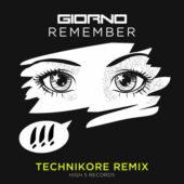 Giorno – Remember (Technikore Remix)