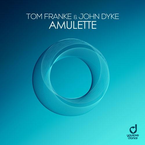Tom Franke & John Dyke - Amulette