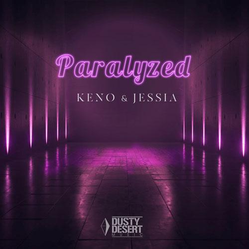 Keno & Jessia - Paralyzed