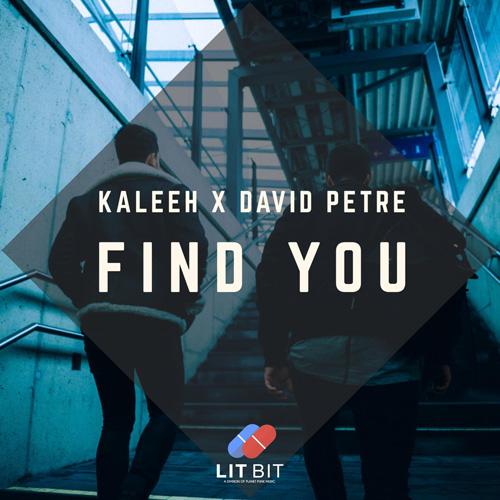Kaleeh x David Petre – Find You