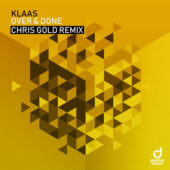 Klaas – Over & Done (Chris Gold Remix)
