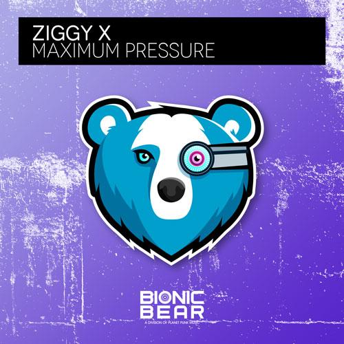 Ziggy X – Maximum Pressure