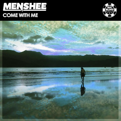 Menshee – Come with Me