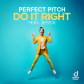 Perfect Pitch feat. Jessia – Do It Right
