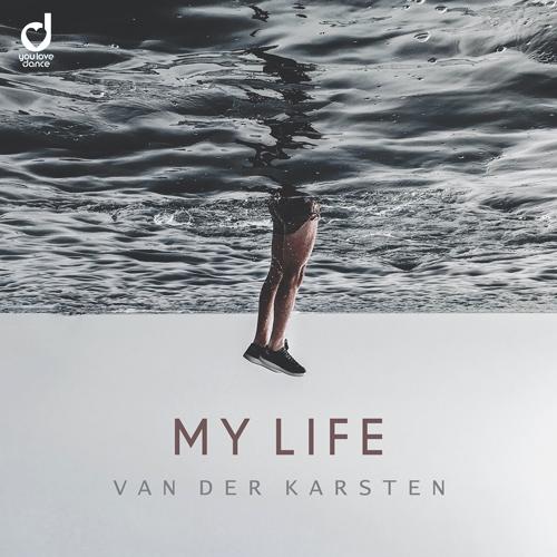 Van Der Karsten – My Life