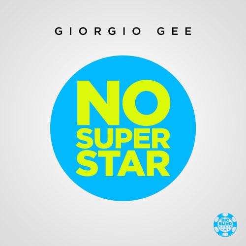 Giorgio Gee – No Superstar