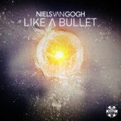 Niels van Gogh – Like A Bullet