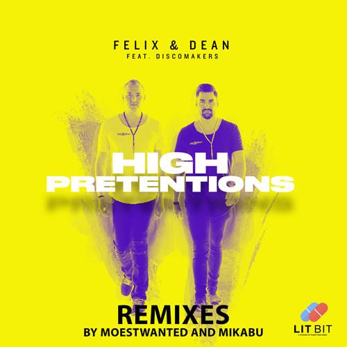 Felix & Dean feat. Discomakers – High Pretensions