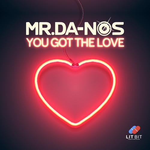 Mr.Da-Nos – You Got The Love