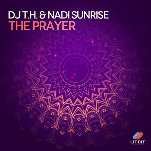 Dj T.H. & Nadi Sunrise – The Prayer