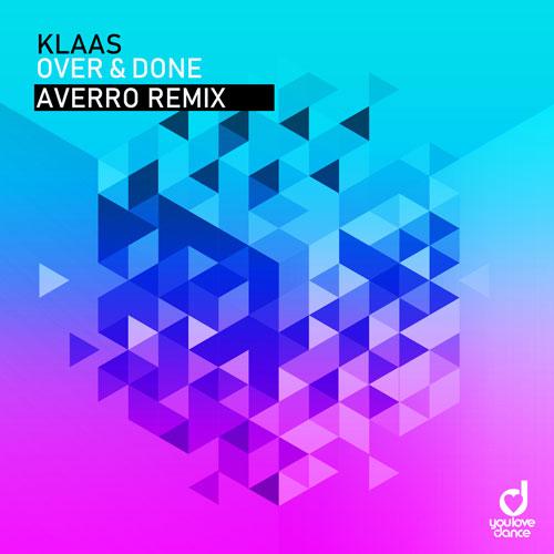 Klaas – Over & Done (Averro Remix)