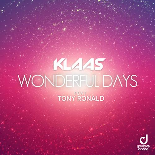 Klaas feat. Tony Ronald – Wonderful Days