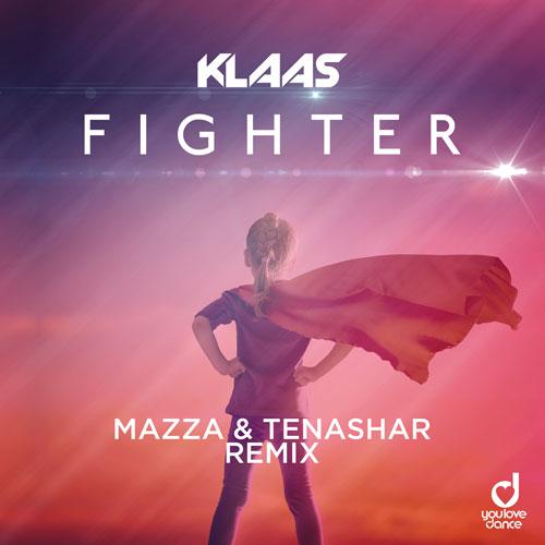 Klaas – Fighter (Mazza & Tenashar Remix)
