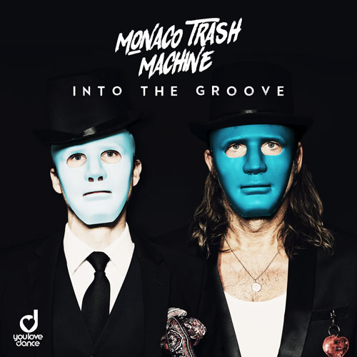 Monaco Trash Machine – Into The Groove
