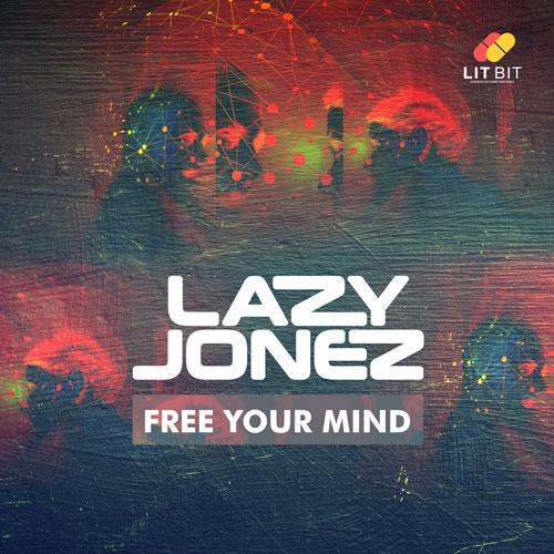 Lazy Jonez – Free Your Mind