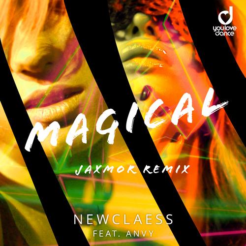 Newclaess – Magical (Jaxmor Remix)