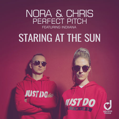Nora & Chris, Perfect Pitch feat. Indiiana – Staring at the sun